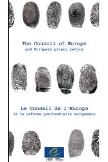 Fiches - Le Conseil de l'Europe et la réforme pénitentiaire européenne