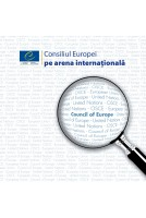 Consiliul Europei pe arena...