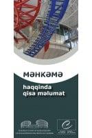 MƏHKƏMƏ haqqinda qisa məlumat