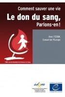 Brochure - Le don du sang,...