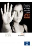 Convention du Conseil de l'Europe sur la lutte contre la traite des êtres humains - Droit des victimes