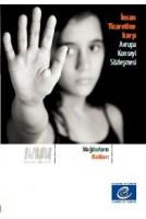 İnsan Ticaretine karşı...