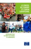 Dépliant: Le Conseil de l'Europe et l'Union européenne - Partenaires pour les droits de l'homme et la démocratie