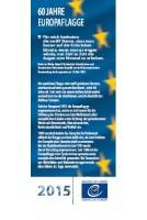 Ausstellung - Die Europaflagge