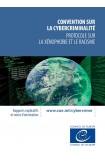 Convention sur la cybercriminalité - Protocole sur la xénophobie et le racisme