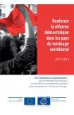 Renforcer la réforme démocratique dans les pays du voisinage méridional - 2012-2014