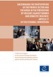 Encouraging the participation of the private sector and the media in the prevention of violence against women and domestic violence: Article 17 of the Istanbul Convention