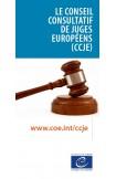 Le Conseil consultatif de juges européens (CCJE)