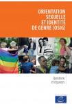Orientation sexuelle et identité de genre (OSIG) - Questions et réponses