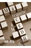 Ma requête à la CEDH - Comment l'introduire et quel en sera le cheminement?