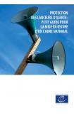 Protection des lanceurs d'alerte: petit guide pour la mise en œuvre d'un cadre national