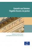 Garantir aux femmes l'égalité d'accès à la justice