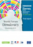 Freedom vs control - For a democratic response