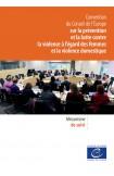 Convention du Conseil de l'Europe sur la prévention et la lutte contre la violence à l'égard des femmes et la violence domestique - Mécanisme de suivi