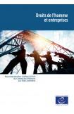 Droits de l'homme et entreprises - Recommandation CM/Rec(2016)3 du Comité des Ministres aux États membres