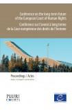 Conférence sur l'avenir à long terme de la Cour européenne des droits de l'homme, Oslo, 7-8 avril 2014