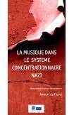 La musique dans le système concentrationaire nazi - Manuel pédagogique pour les enseignants