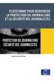 Plateforme pour renforcer la protection du journalisme et la sécurité des journalistes