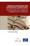 Lignes directrices sur la conduite du changement vers la cyberjustice - Bilan des dispositifs déployés et synthèse de bonnes pratiques