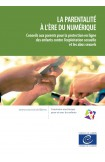 La parentalité à l'ère du numérique - Conseils aux parents pour la protection en ligne des enfants contre l'exploitation sexuelle et les abus sexuels
