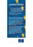 Exposition - Le drapeau européen