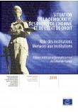 Situation de la démocratie, des droits de l'homme et de l'Etat de droit (5e rapport) - Rôle des institutions - Menaces aux institutions