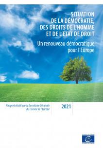 Un renouveau démocratique pour l'Europe - Rapport annuel de la Secrétaire Générale du Conseil de l'Europe